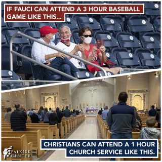 'Do as I say, not as I do'... It is time to open the churches. It is not a matter of wanting, it is a matter of needing. Our nation needs Christ far more than we need a baseball game. We need community, accountability and hope; all things that we seek in our church community. It is not sufficient nor reasonable to hold churches virtually; the community component is just not the same. Throughout the shutdown, leftists have tried to force us to play by rules they do not want to play by themselves, and that they selectively apply to single out Christians. We are THROUGH with their double standards!