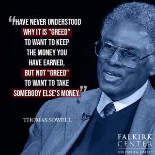 We agree! Anybody care to explain this strange phenomenon? . . . #FalkirkCenter #Socialism #Greed #Theft